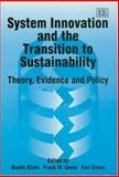 System Innovation and the Transition to Sustainability, , 1843766833
