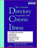 The Complete Directory for People with Chronic Illness, 2002/03 9781930956834