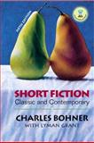 Short Fiction : Classic and Contemporary, Bohner, Charles H. and Grant, Lyman, 013040683X