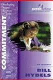 Commitment, Bill Hybels, 0310206839
