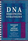 DNA Sequencing Strategies : Automated and Advanced Approaches, , 0471136832