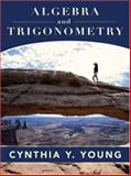 Algebra and Trigonometry, Young, Cynthia Y., 0471756830
