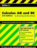 CliffsAP Calculus AB and BC, Dale W. Johnson and Kerry J. King, 0764586831