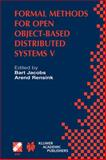 Formal Methods for Open Object-Based Distributed Systems V : IFIP TC6/WG6.1 Fifth International Conference on Formal Methods for Open Object-Based Distributed Systems (FMOODS 2002), March 20-22, 2002, Enschede, the Netherlands, , 0792376838
