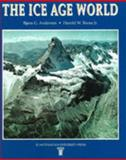 The Ice Age World : An Introduction to Quaternary History on Research, Andersen, Bjorn G. and Borns, Harold W., Jr., 8200376834