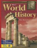 Holt World History : TheHuman Journey, Holt, Rinehart and Winston Staff, 0030646839