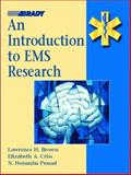 An Introduction to EMS Research, Brown, Lawrence H. and Criss, Elizabeth A., 013018683X