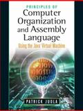 Principles of Computer Organization and Assembly Language, Juola, Patrick, 0131486837