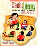 Creating Literacy Instruction for All Children in Grades Pre-K to 4, Gunning, Thomas G., 0205356834