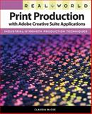 Print Production with Adobe Creative Suite Applications, Claudia McCue, 032163683X