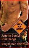 Men at Work, Janelle Denison and Nina Bangs, 0425206831
