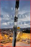 The Unlikely Settler, Lipika Pelham, 1590516834