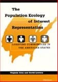 The Population Ecology of Interest Representation : Lobbying Communities in the American States, Gray, Virginia and Lowery, David, 047210683X