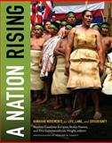 A Nation Rising : Hawaiian Movements for Life, Land, and Sovereignty, Goodyear-Kaopua, Noelani, 082235683X