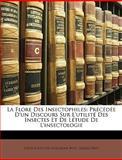 La Flore des Insectophiles, Louis Augustin Bosc and Louis Augustin Guillaume Bosc, 1148376836