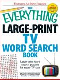 The Everything Large-Print TV Word Search Book, Charles Timmerman, 1440566836