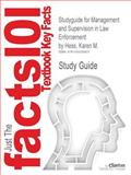 Studyguide for Management and Supervision in Law Enforcement by Karen M. Hess, ISBN 9781439056448, Cram101 Incorporated, 1490206833