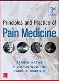 Principles and Practice of Pain Medicine 3/e, Warfield, Carol and Bajwa, Zahid, 0071766839