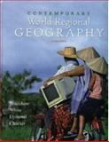 Contemporary World Regional Geography : Global Connections, Local Voices, Bradshaw, Michael J., 0072826835