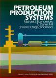 Petroleum Production Systems 9780136586838