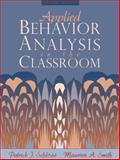Applied Behavior Analysis in the Classroom 9780205196838