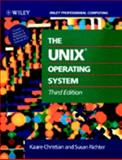 The UNIX Operating System, Kaare, Christian and Richter, Susan, 0471586838