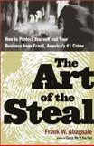 The Art of the Steal, Frank W. Abagnale, 0767906837