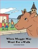 When Maggie May Went for a Walk, Pamela Baker Chandler, 1491806834