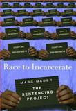 Race to Incarcerate, Marc Mauer, 1565846834