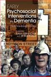Early Psychosocial Interventions in Dementia : Evidence-Based Practice, Moniz-Cook, Esme and Manthorpe, Jill, 1843106833