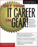 Get Your IT Career in Gear!, Goff, Leslie, 0072126833