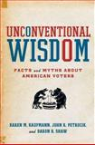Unconventional Wisdom 1st Edition