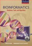 Bioinformatics : Databases, Tools, and Algorithms, Bosu, Orpita and Thukral, Simminder Kaur, 0195676831