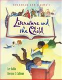 Cullinan and Galda's Literature and the Child, Galda, Lee and Cullinan, Bernice E., 0534246834