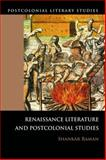 Renaissance Literature and Postcolonial Studies 9780748636839