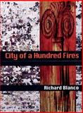 City of a Hundred Fires, Blanco, Richard, 0822956837