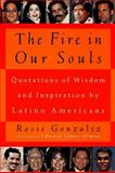 The Fire in Our Souls, Rosie Gonzalez, 0452276845