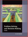 Problem-Solving and Decision-Making Profile, Warner, Jon, 0874256844