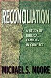 Reconciliation, Mike Moore, 0899006841