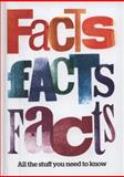 Facts Facts Facts, , 0550106847