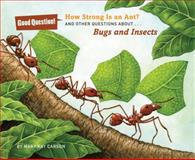 How Strong Is an Ant?, Mary Kay Carson, 1454906847