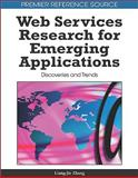 Web Services Research for Emerging Applications : Discoveries and Trends, , 1615206841