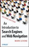 An Introduction to Search Engines and Web Navigation, Levene, Mark, 047052684X