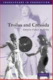 Troilus and Cressida, William Shakespeare, 0521796849