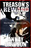 Treason's Reward, Annay Dawson, 0557056845