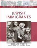 Jewish Immigrants, Richard Worth and Robert Asher, 0816056846