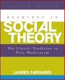 Readings in Social Theory, Farganis, James, 0078026849