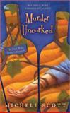 Murder Uncorked, Michele Scott, 042520684X