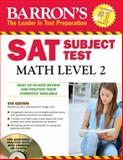 Barron's SAT Subject Test Math Level 2 with CD-ROM, Richard Ku M.A. and Howard P. Dodge M.A., 0764196847