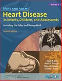 Moss and Adams' Heart Disease in Infants, Children, and Adolescents 9780781786843